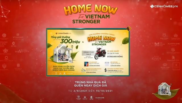 Cenhomes.vn - Home Now For Vietnam Stronger: Bán hàng cực kỳ dễ dàng giữa mùa dịch - Ảnh 2.